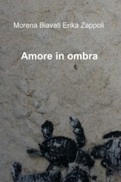Amore in ombra