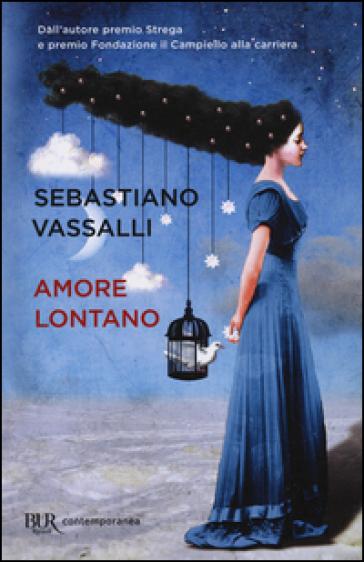 Amore lontano - Sebastiano Vassalli | Thecosgala.com