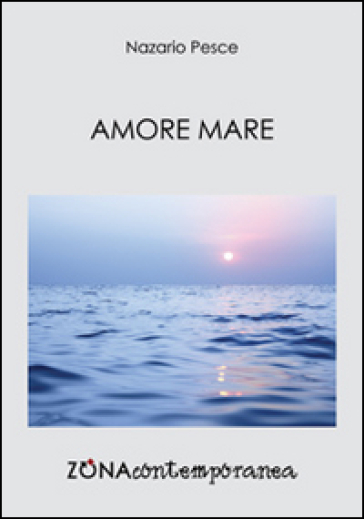 Amore mare - Nazario Pesce |