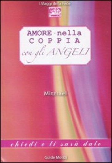 Amore nella coppia con gli angeli - Mitzrael |