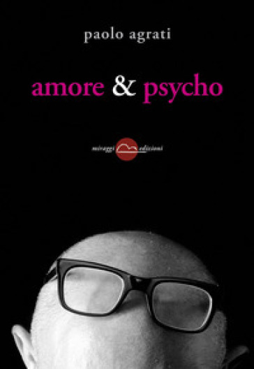 Amore & psycho