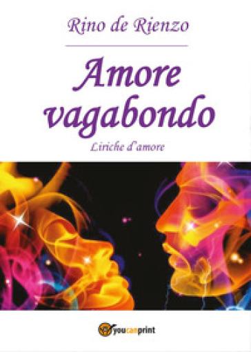 Amore vagabondo - Rino De Rienzo | Kritjur.org
