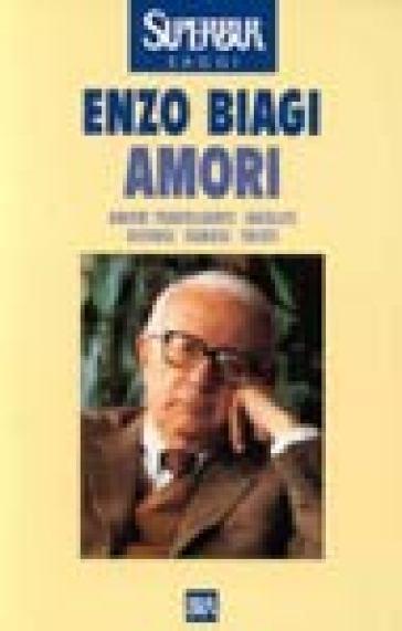 Amori - Enzo Biagi | Kritjur.org