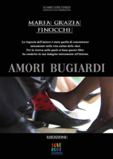 Amori bugiardi - Maria Grazia Finocchi | Ericsfund.org