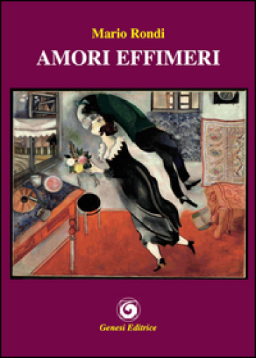 Amori effimeri - Mario Rondi  