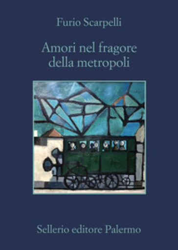 Amori nel fragore della metropoli - Furio Scarpelli   Thecosgala.com