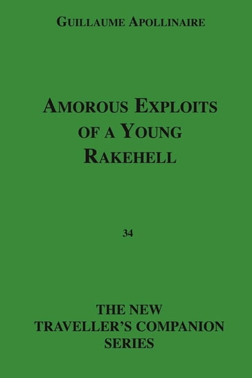 Amorous Exploits Of A Young Rakehell