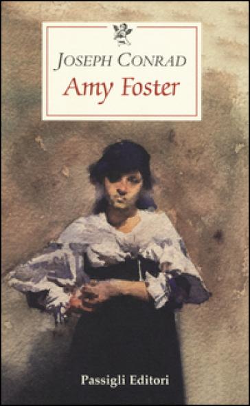 Amy Foster - Joseph Conrad |