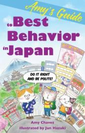 Amy s Guide to Best Behavior in Japan