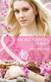 An Accidental Family (Mills & Boon Cherish)