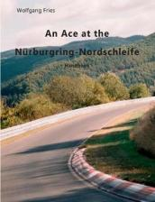 An Ace at the N rburgring-Nordschleife