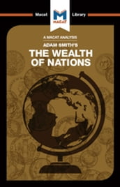 An Analysis of Adam Smith s The Wealth of Nations