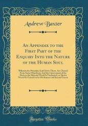 An Appendix to the First Part of the Enquiry Into the Nature of the Human Soul