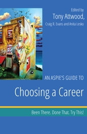 An Aspie s Guide to Choosing a Career