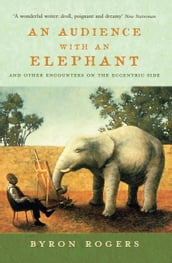 An Audience with an Elephant