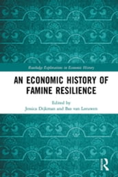 An Economic History of Famine Resilience