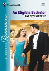 An Eligible Bachelor (Mills & Boon Silhouette)