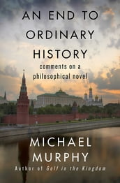 An End to Ordinary History