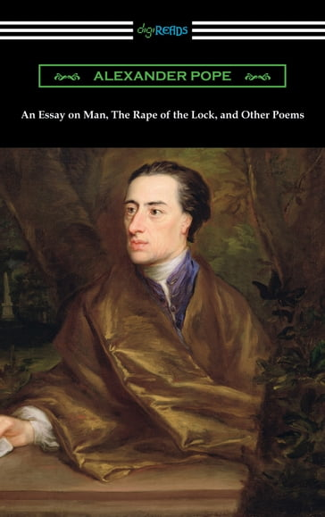 An Essay on Man, The Rape of the Lock, and Other Poems