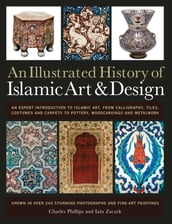 An Illustrated History of Islamic Art & Design