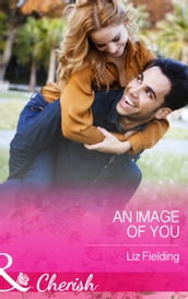 An Image Of You (Mills & Boon Cherish)