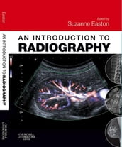 An Introduction to Radiography E-Book