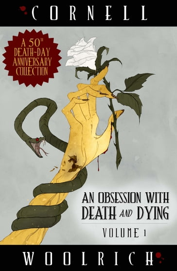 An Obsession with Death and Dying: Volume One