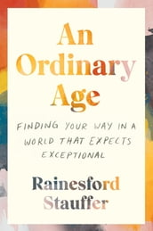 An Ordinary Age