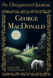 An Unexpected Journal: George MacDonald