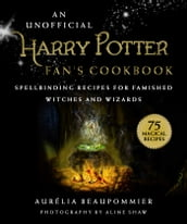An Unofficial Harry Potter Fan s Cookbook