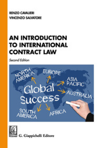 An introduction to international contract law - Renzo Cavalieri |