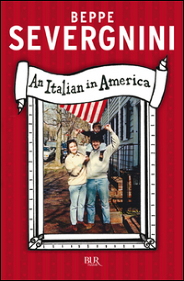 An italian in America - Beppe Severgnini | Kritjur.org