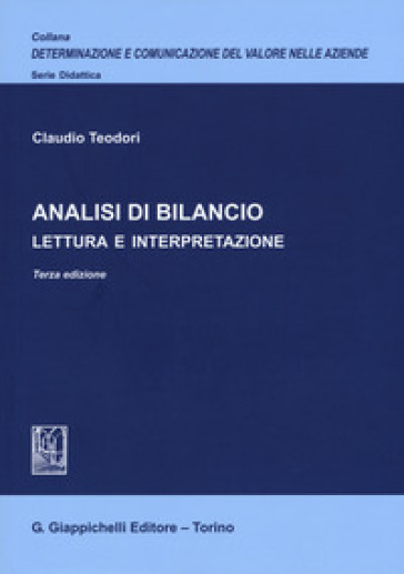 Analisi di bilancio. Lettura e interpretazione - Claudio Teodori |
