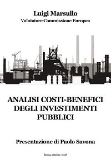 Analisi costi-benefici degli investimenti pubblici