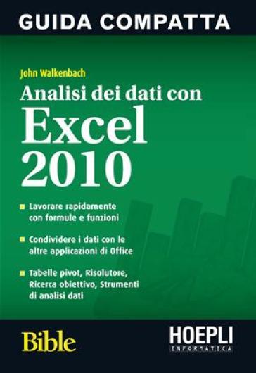 Analisi dei dati con Excel 2010 - John Walkenbach  