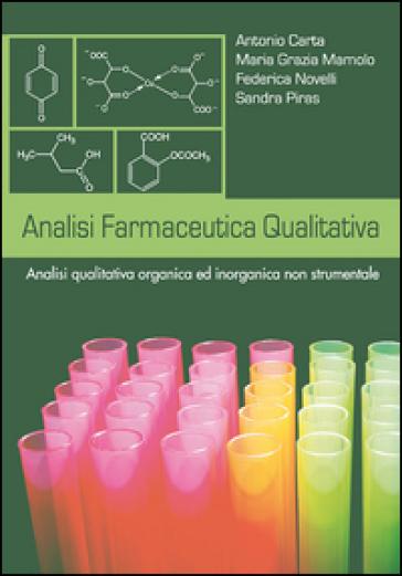 Analisi farmaceutica qualitativa. Analisi qualitativa ed inorganica non strumentale