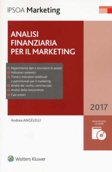 Analisi finanziaria per il marketing. Con CD-ROM. Con Contenuto digitale per download e accesso on line - Andrea Angelelli |