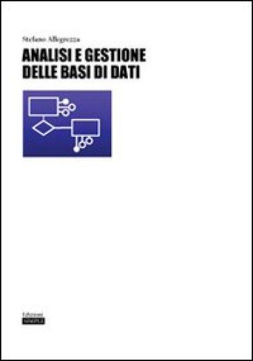 Analisi e gestione delle basi di dati - Stefano Allegrezza   Thecosgala.com