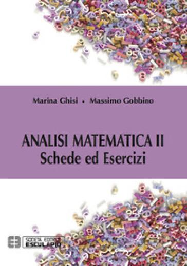 Analisi matematica II. Schede ed esercizi - Marina Ghisi | Jonathanterrington.com