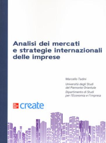 Analisi dei mercati e strategie internazionali delle imprese - Marcello Tadini | Thecosgala.com