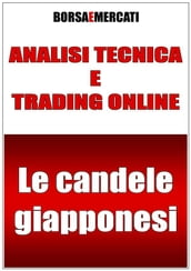 Analisi tecnica e trading online - Le candele giapponesi
