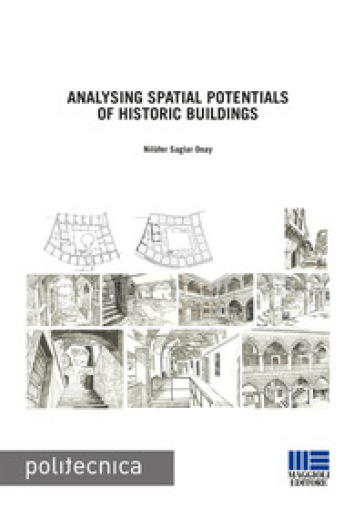 Analysing spatial potentials of historic buildings