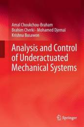 Analysis and Control of Underactuated Mechanical Systems