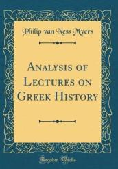 Analysis of Lectures on Greek History (Classic Reprint)