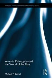 Analytic Philosophy and the World of the Play