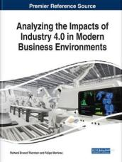 Analyzing the Impacts of Industry 4.0 in Modern Business Environments