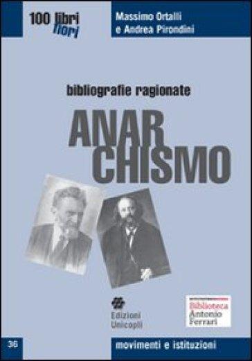 Anarchismo - Massimo Ortalli   Rochesterscifianimecon.com