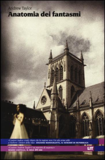 Anatomia dei fantasmi - Andrew Taylor | Jonathanterrington.com