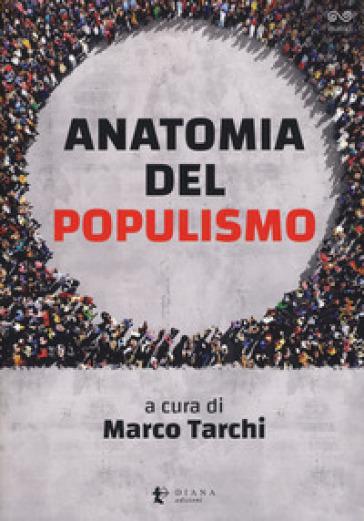 Anatomia del populismo - M. Tarchi  