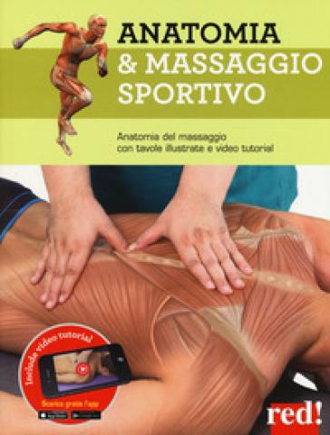 Anatomia & massaggio sportivo. Ediz. a colori. Con video tutorial - Josep Marmol Esparcia pdf epub